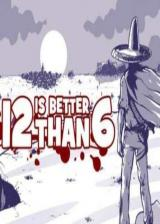 Official 12 is Better than 6 Steam CD Key Global
